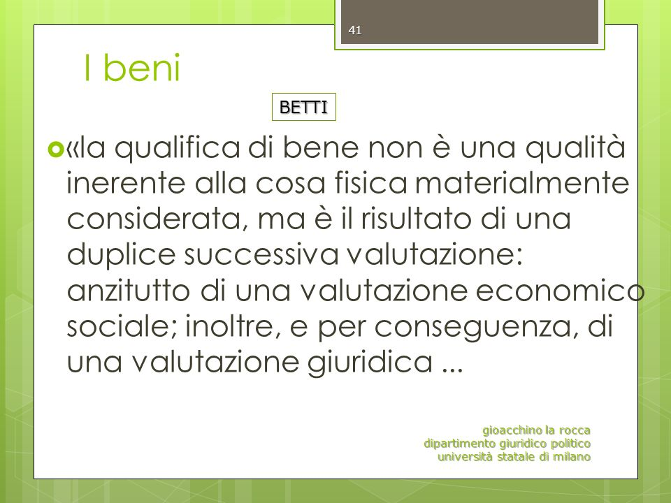 I beni BETTI.