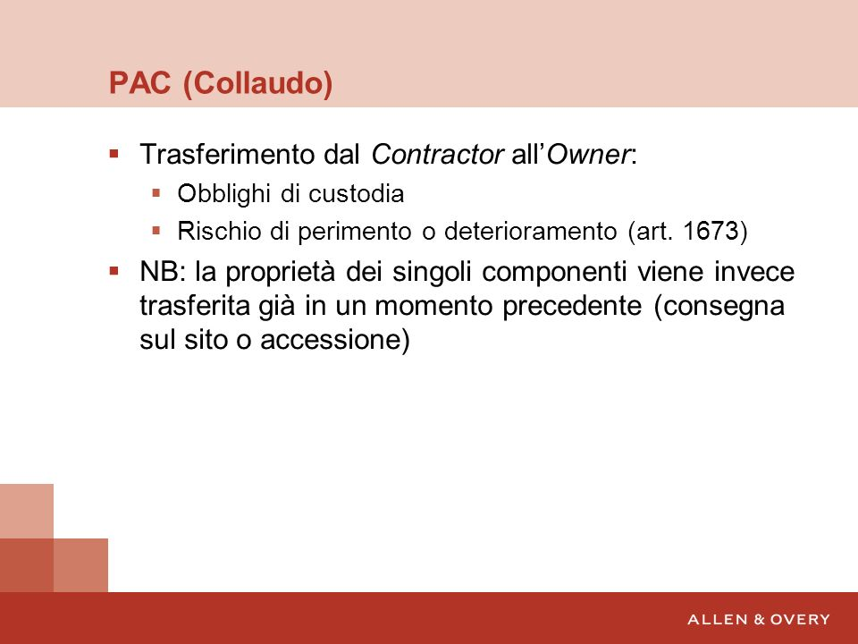 PAC (Collaudo) Trasferimento dal Contractor all'Owner: