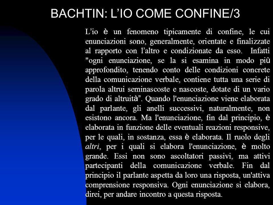 BACHTIN: L'IO COME CONFINE/3