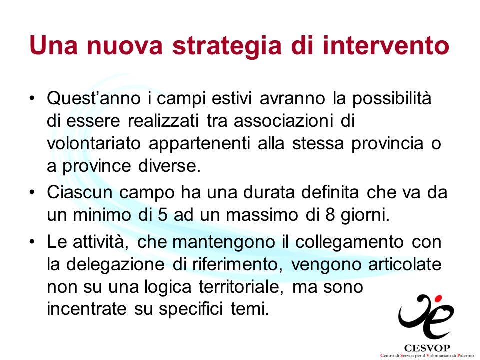 Una nuova strategia di intervento