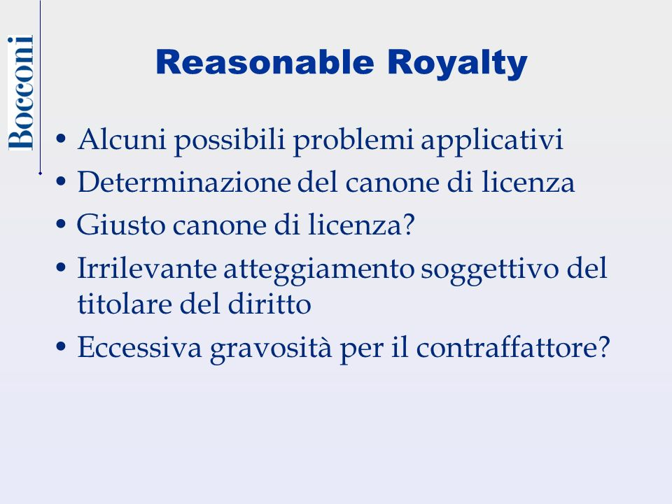 Reasonable Royalty Alcuni possibili problemi applicativi