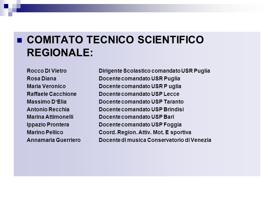 COMITATO TECNICO SCIENTIFICO REGIONALE: