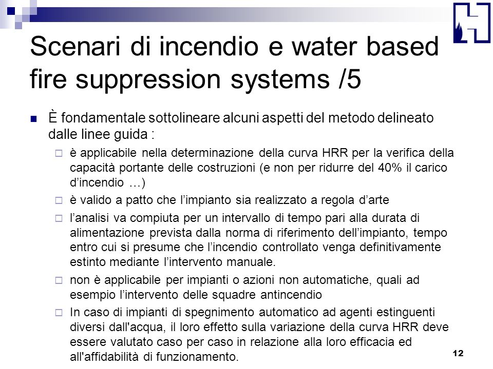 Scenari di incendio e water based fire suppression systems /5