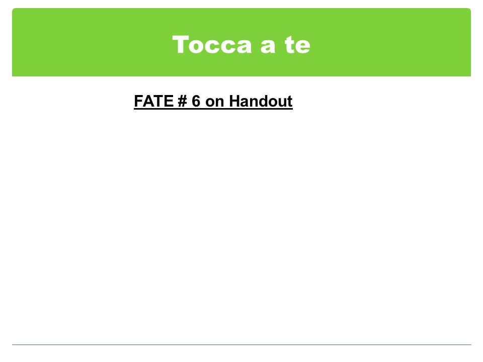 Tocca a te FATE # 6 on Handout