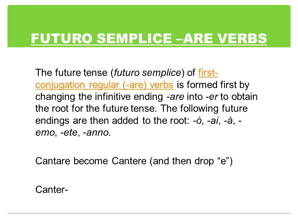 FUTURO SEMPLICE –ARE VERBS