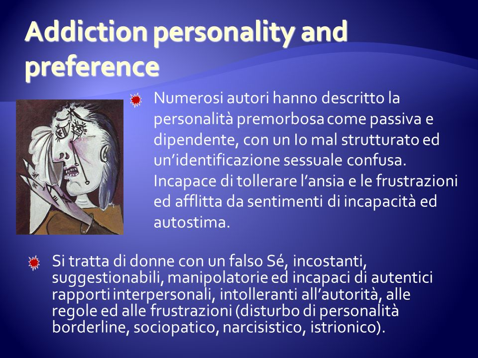 Addiction personality and preference