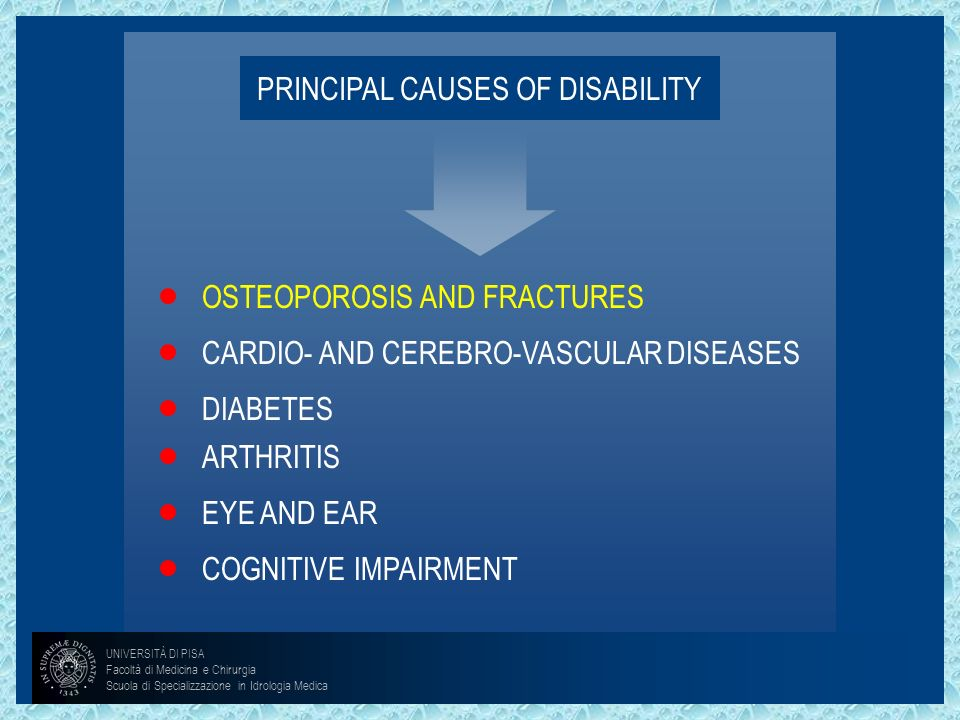 PRINCIPAL CAUSES OF DISABILITY
