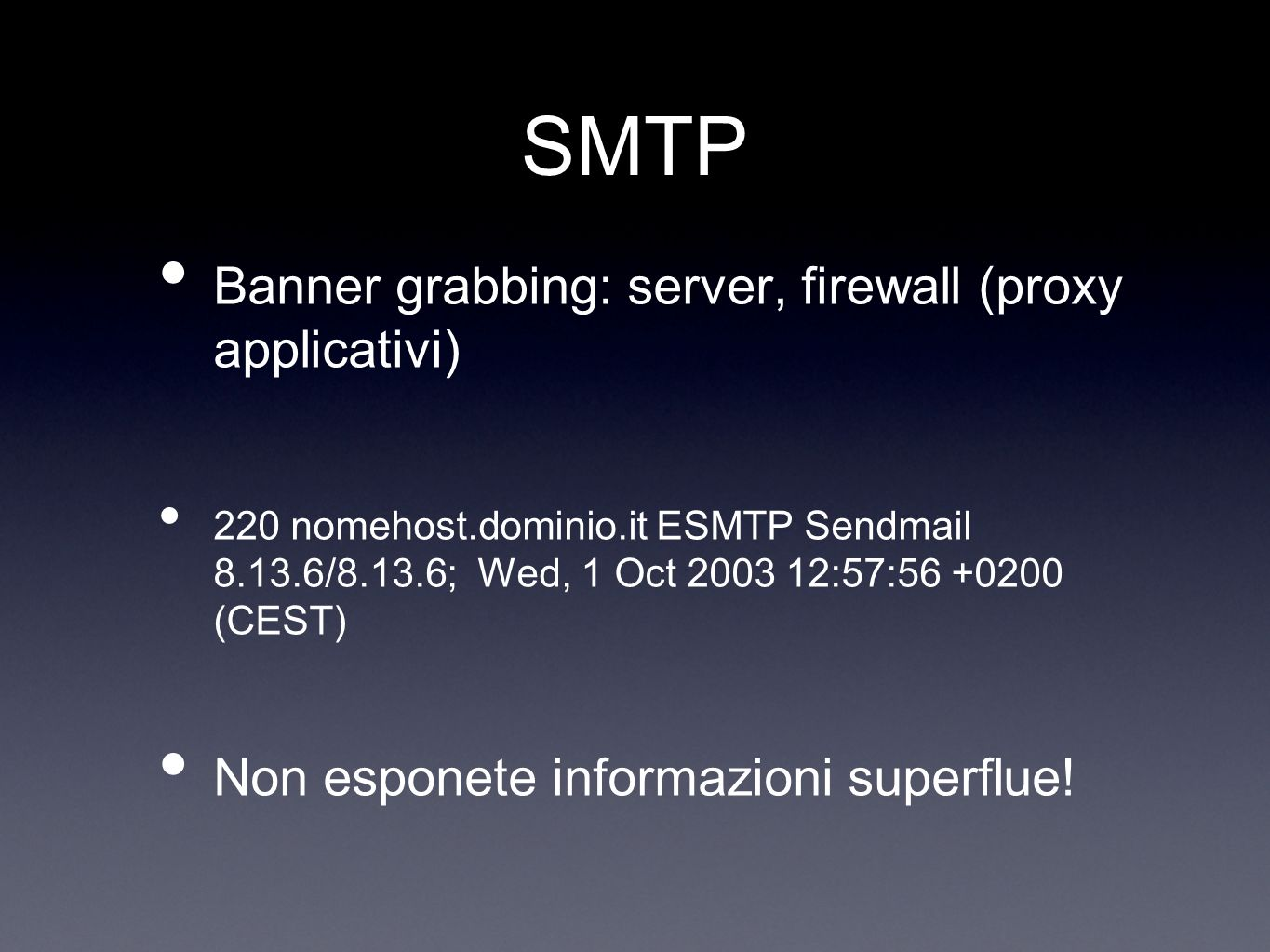 SMTP Banner grabbing: server, firewall (proxy applicativi)