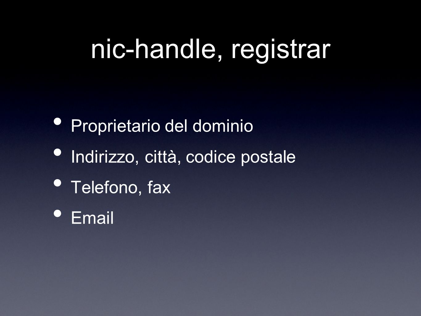 nic-handle, registrar Proprietario del dominio