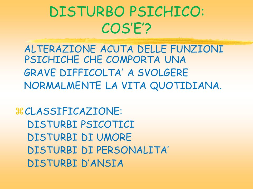 DISTURBO PSICHICO: COS'E'