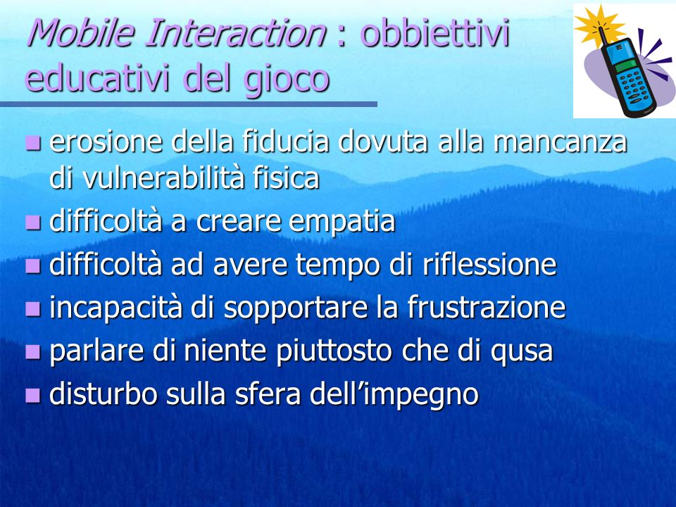 Mobile Interaction : obbiettivi educativi del gioco