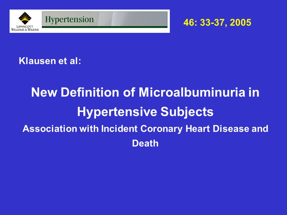 New Definition of Microalbuminuria in Hypertensive Subjects