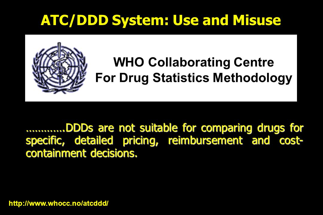 ATC/DDD System: Use and Misuse