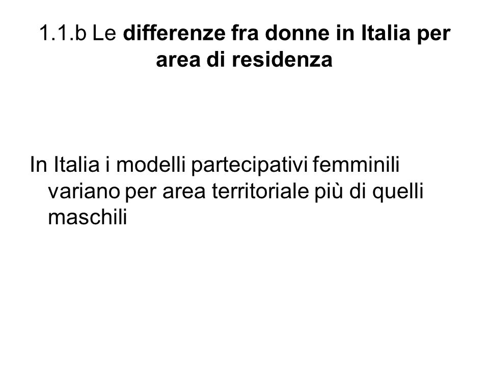 1.1.b Le differenze fra donne in Italia per area di residenza