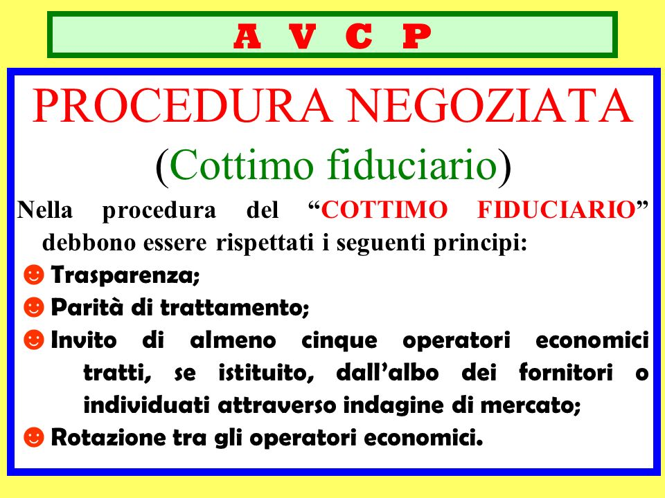 PROCEDURA NEGOZIATA (Cottimo fiduciario) A V C P