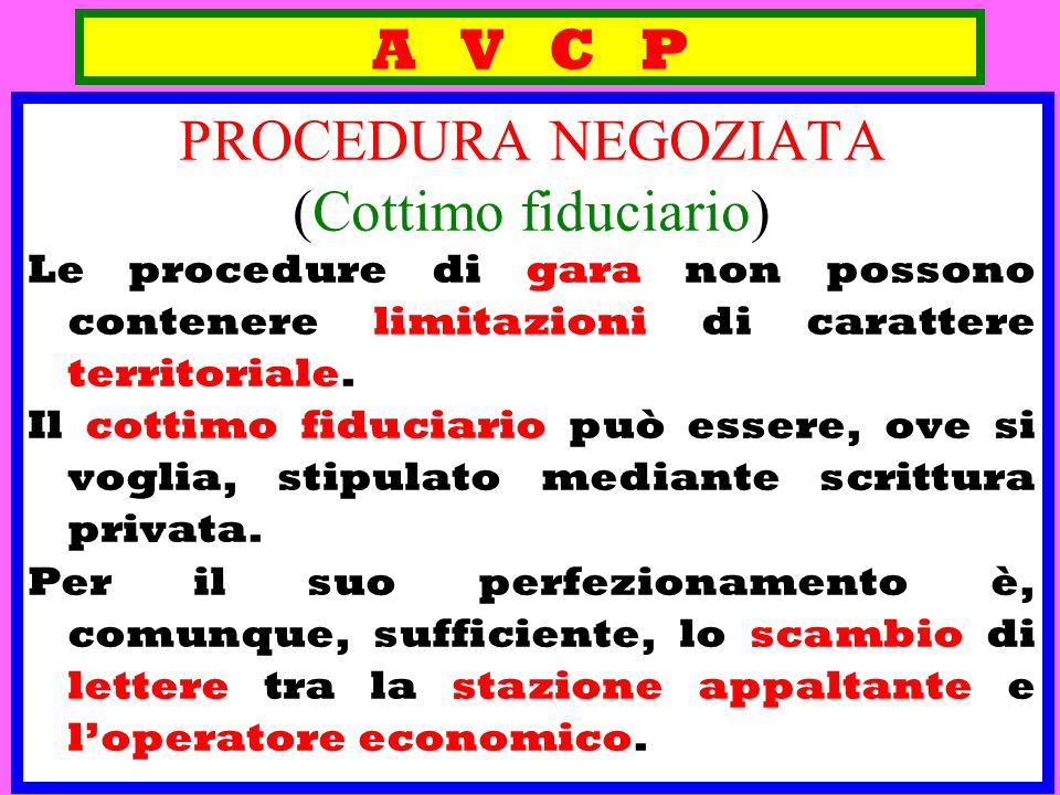 A V C P PROCEDURA NEGOZIATA (Cottimo fiduciario)