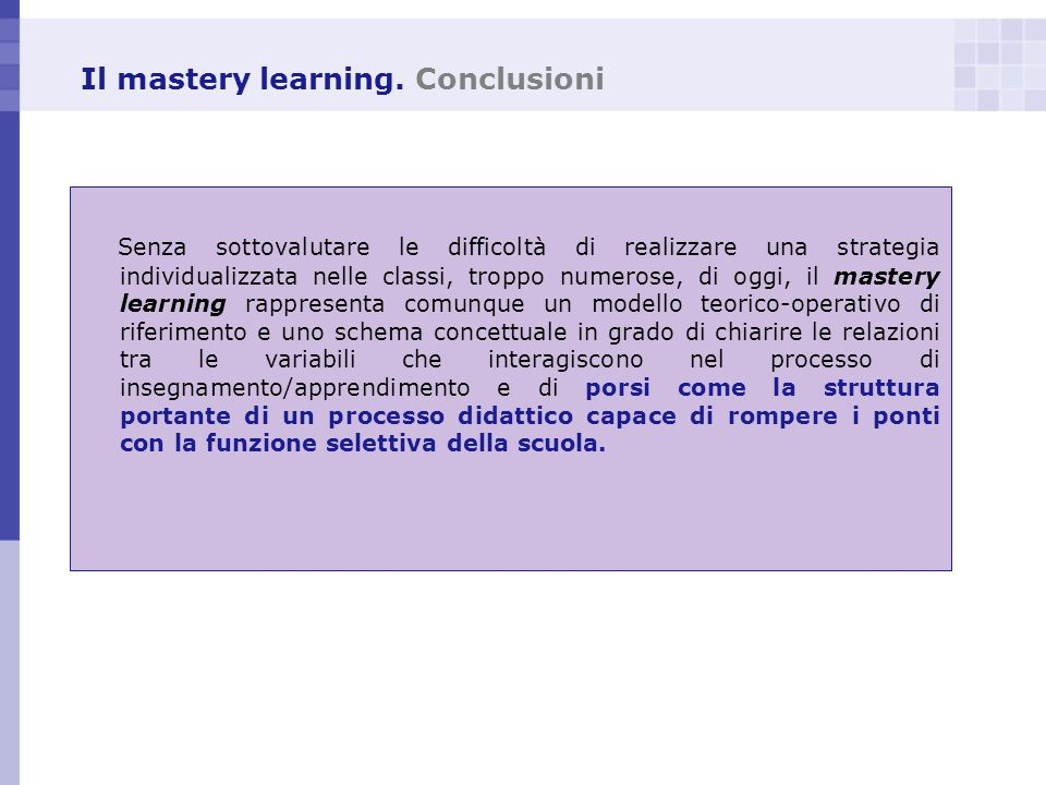 Il mastery learning. Conclusioni