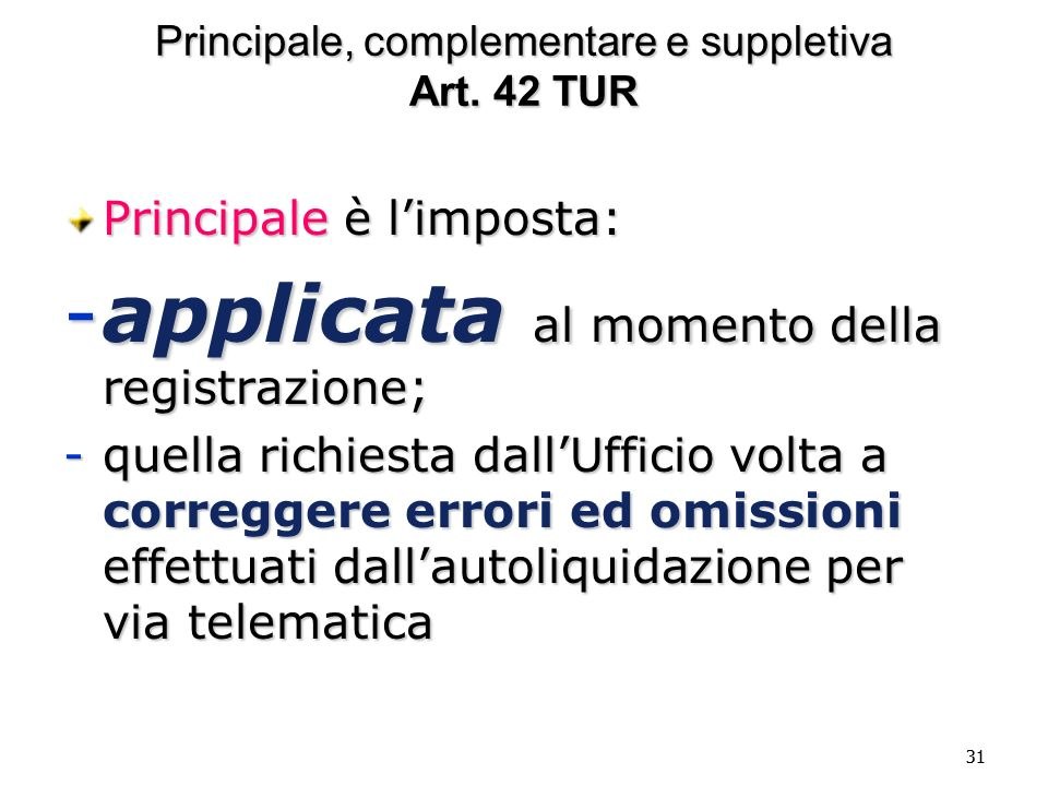 Principale, complementare e suppletiva Art. 42 TUR
