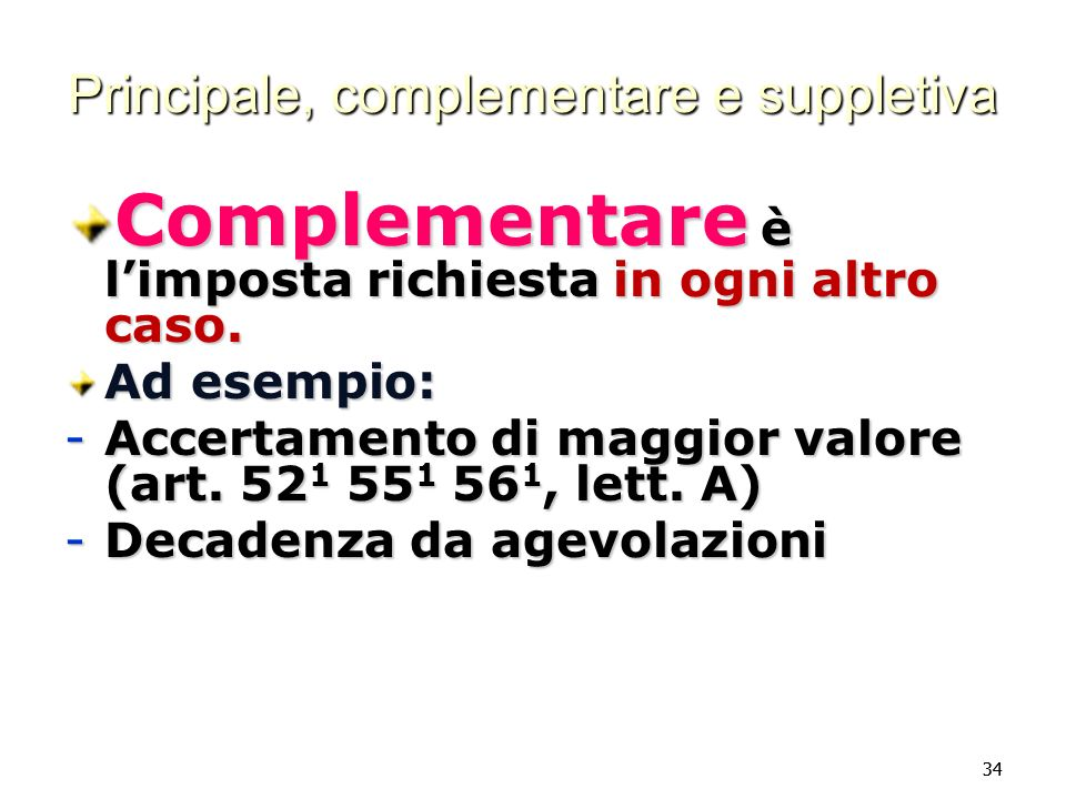 Principale, complementare e suppletiva