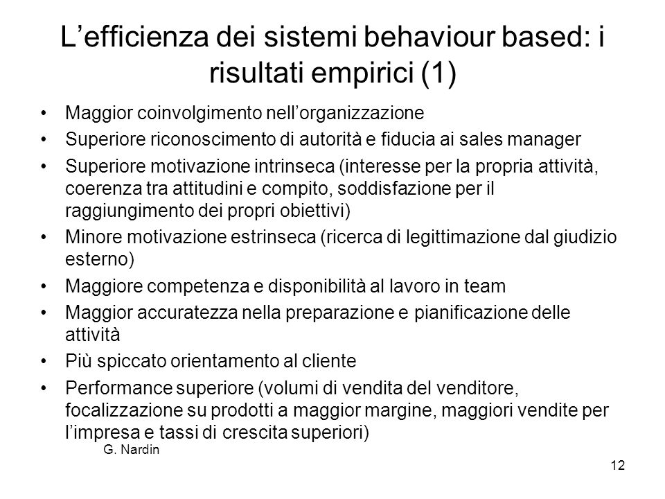 L'efficienza dei sistemi behaviour based: i risultati empirici (1)