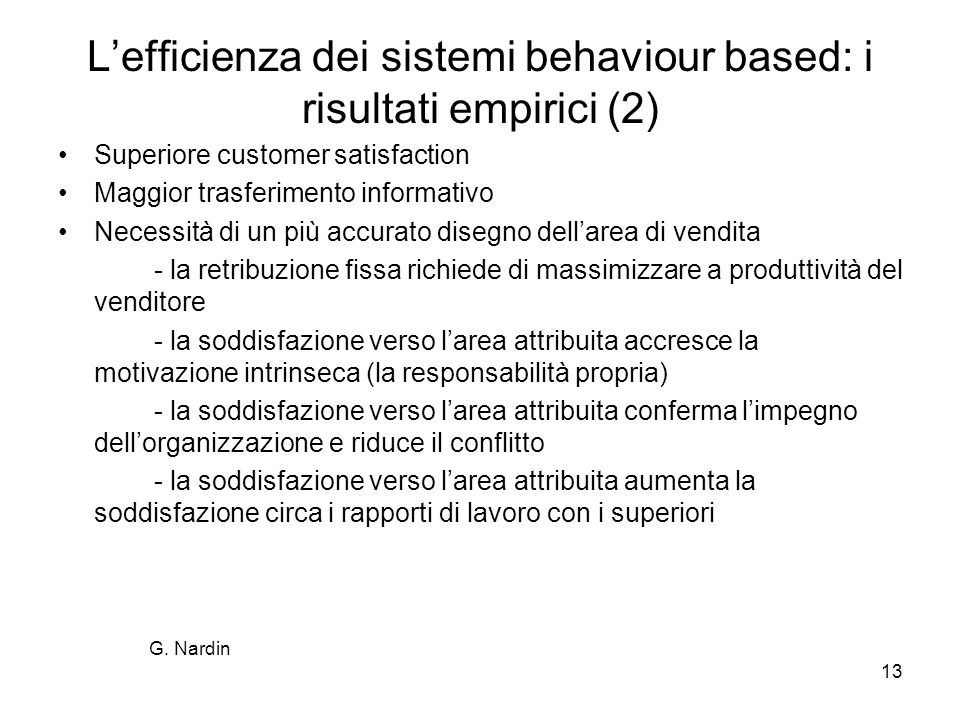 L'efficienza dei sistemi behaviour based: i risultati empirici (2)