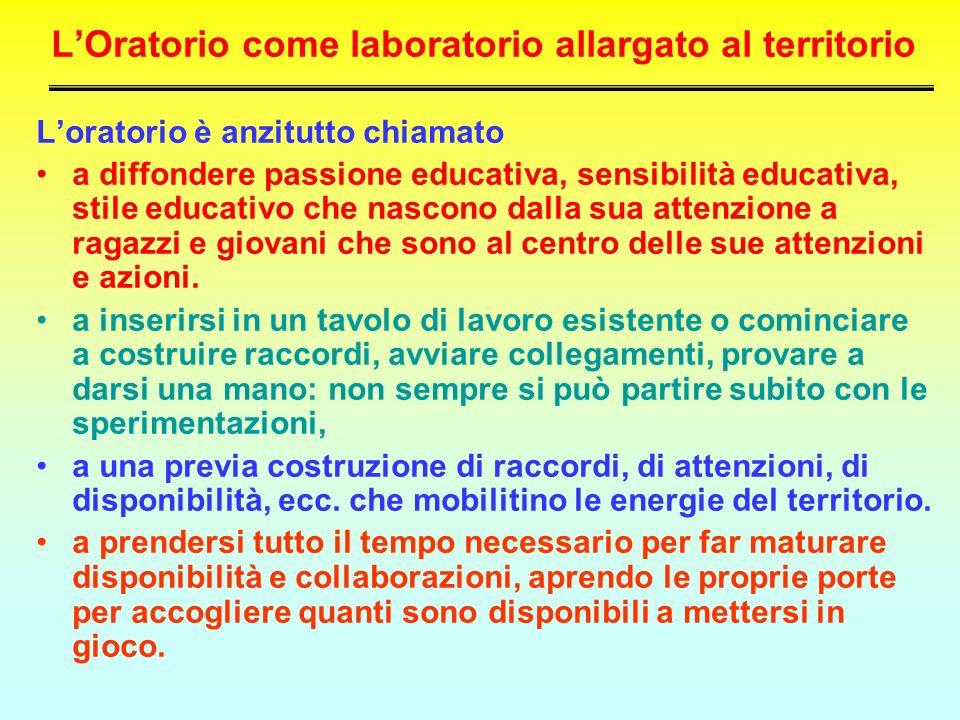 L'Oratorio come laboratorio allargato al territorio