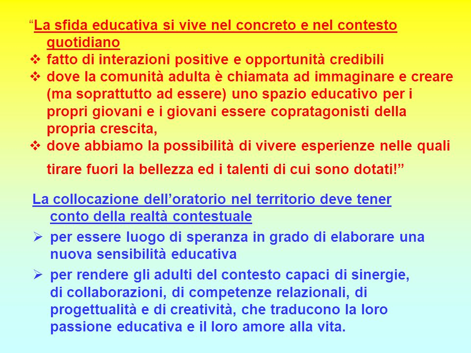 La sfida educativa si vive nel concreto e nel contesto quotidiano