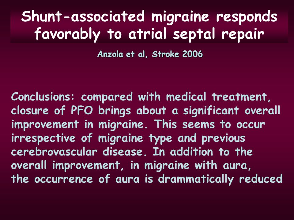 Shunt-associated migraine responds favorably to atrial septal repair