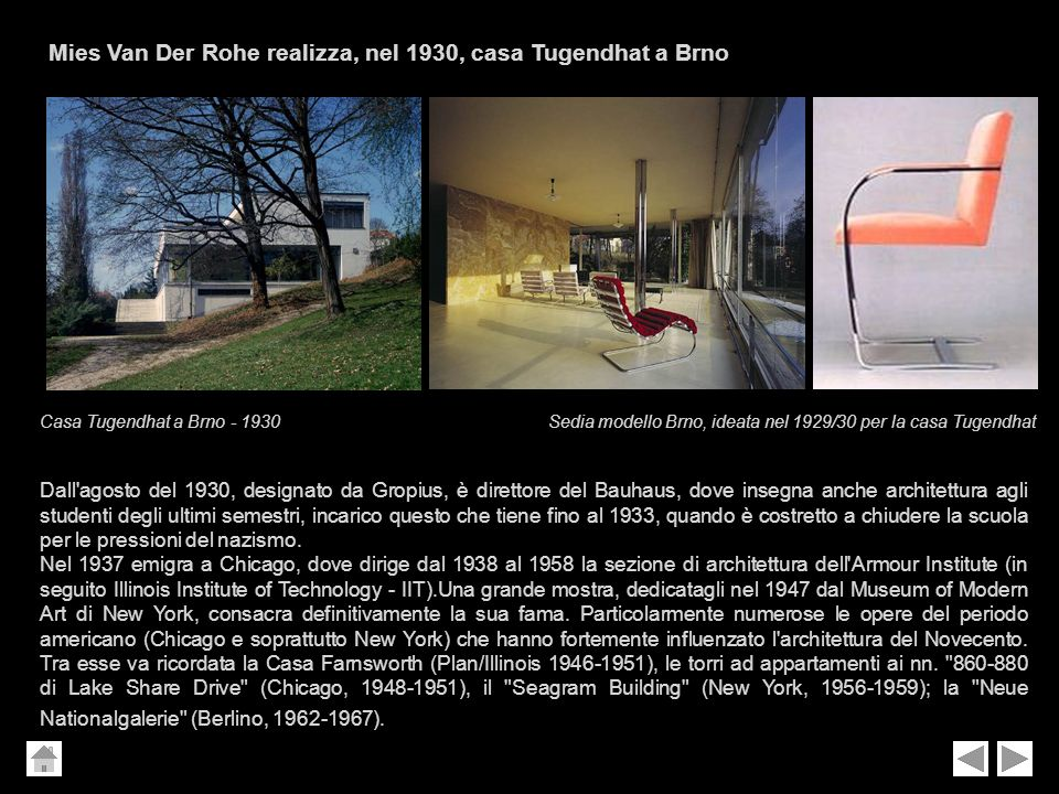 Mies Van Der Rohe realizza, nel 1930, casa Tugendhat a Brno