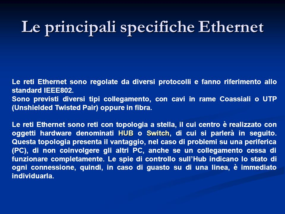 Le principali specifiche Ethernet