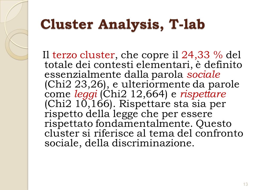 Cluster Analysis, T-lab