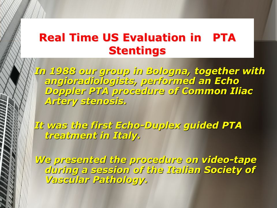 Real Time US Evaluation in PTA Stentings