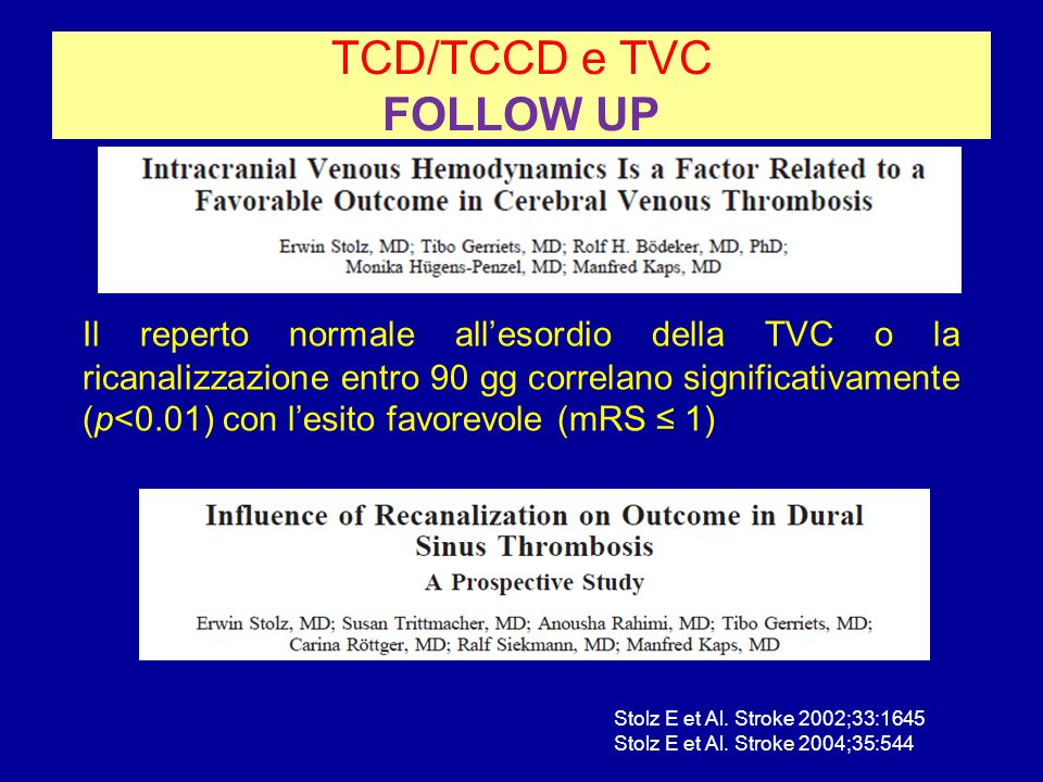 TCD/TCCD e TVC FOLLOW UP
