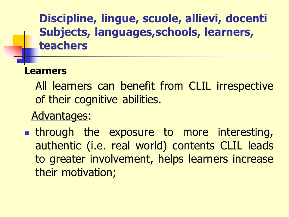 Discipline, lingue, scuole, allievi, docenti Subjects, languages,schools, learners, teachers