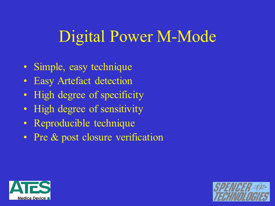Digital Power M-Mode Simple, easy technique Easy Artefact detection