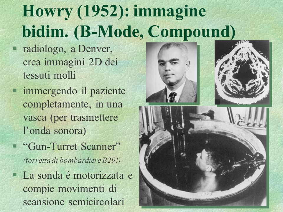 Howry (1952): immagine bidim. (B-Mode, Compound)