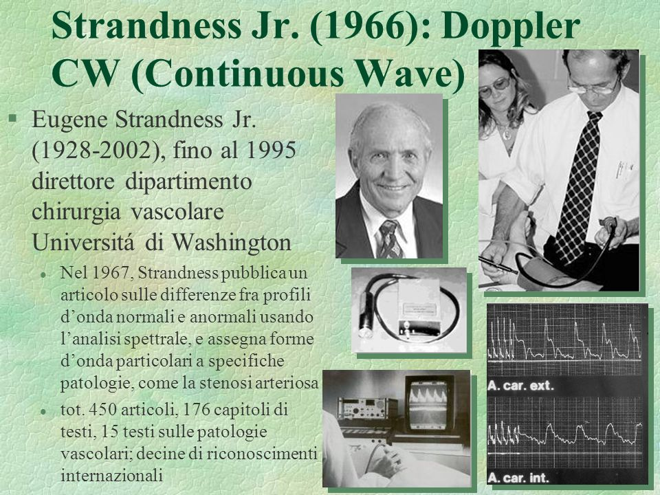 Strandness Jr. (1966): Doppler CW (Continuous Wave)