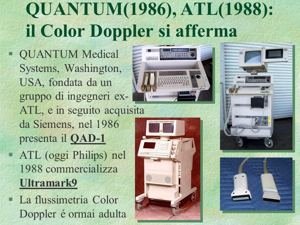 QUANTUM(1986), ATL(1988): il Color Doppler si afferma