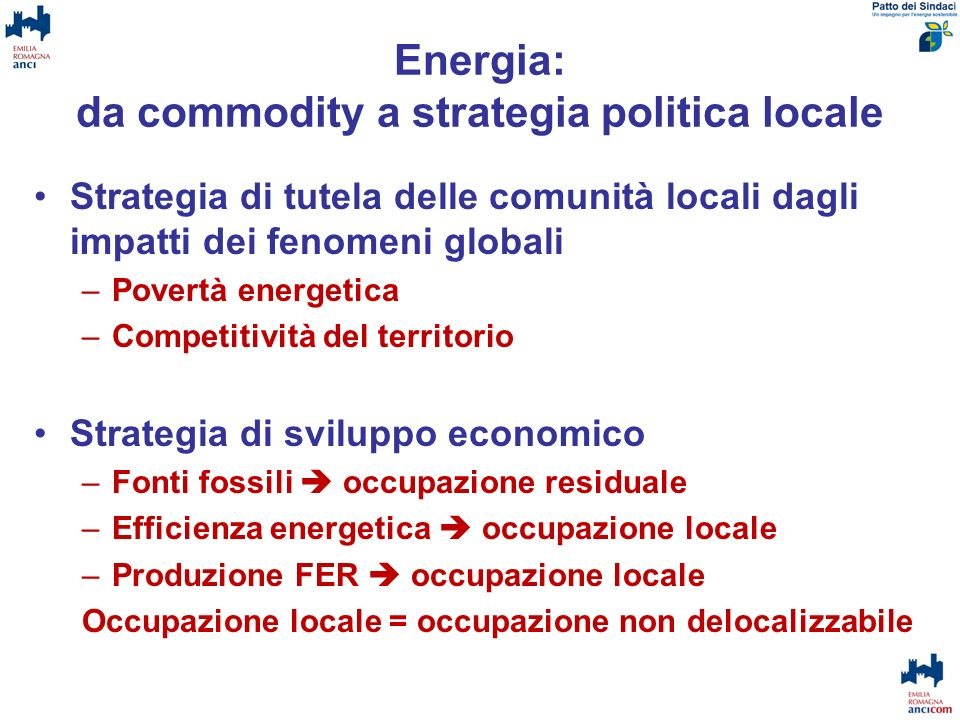 Energia: da commodity a strategia politica locale
