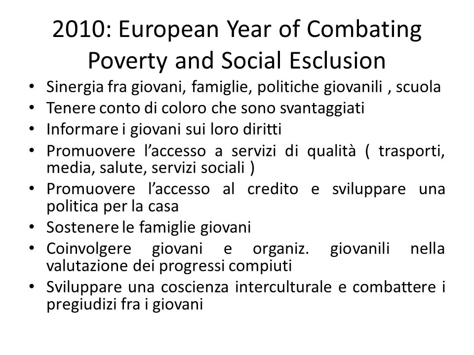 2010: European Year of Combating Poverty and Social Esclusion