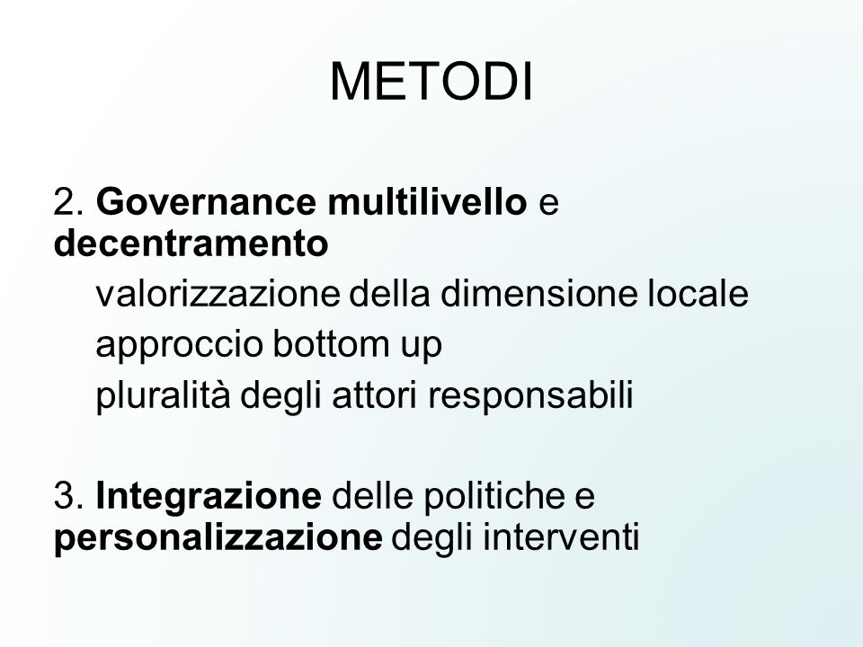 METODI 2. Governance multilivello e decentramento