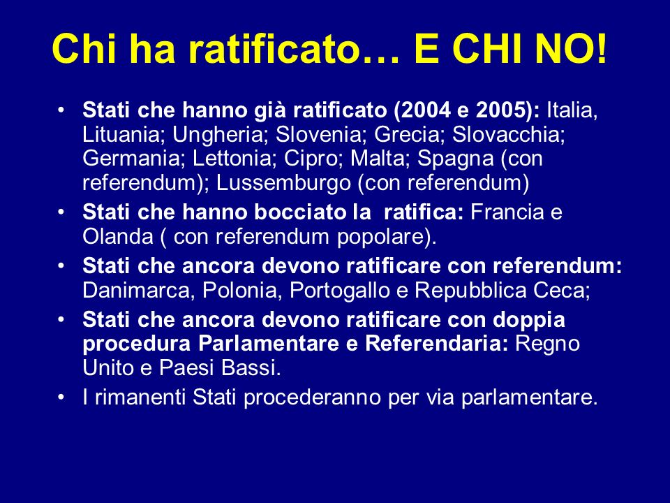 Chi ha ratificato… E CHI NO!