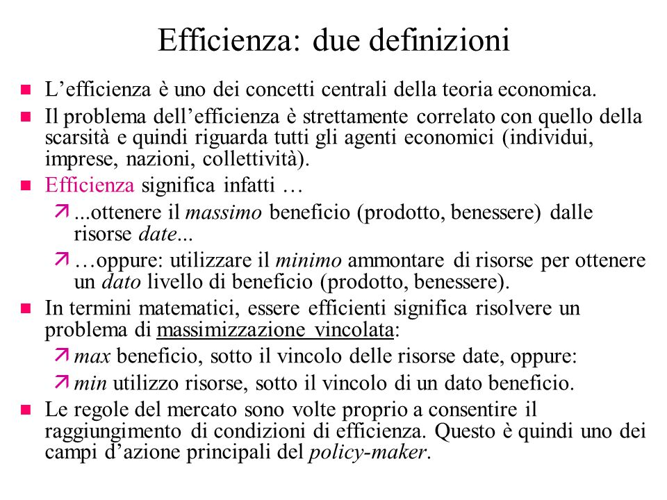 Efficienza: due definizioni