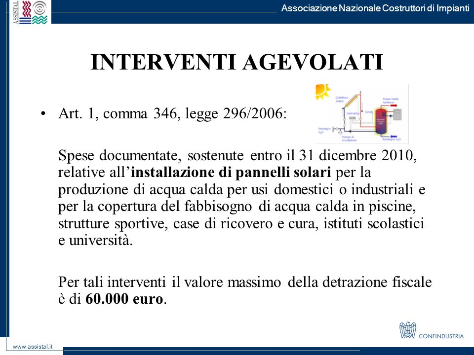 INTERVENTI AGEVOLATI Art. 1, comma 346, legge 296/2006: