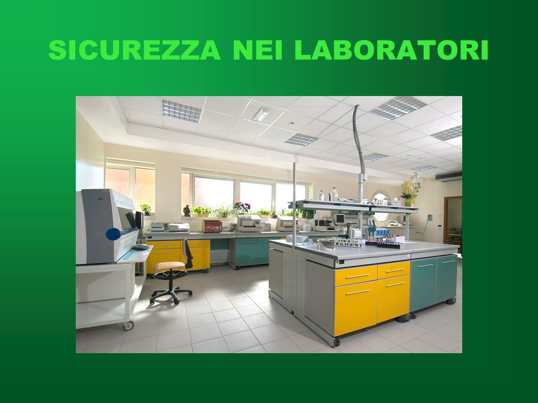 SICUREZZA NEI LABORATORI