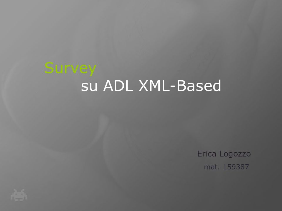 Survey su ADL XML-Based
