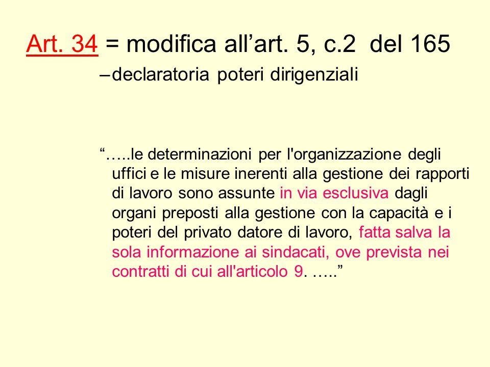 Art. 34 = modifica all'art. 5, c.2 del 165