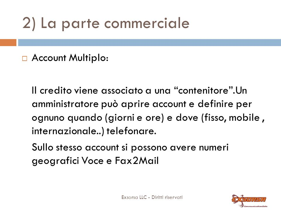 2) La parte commerciale Account singolo: