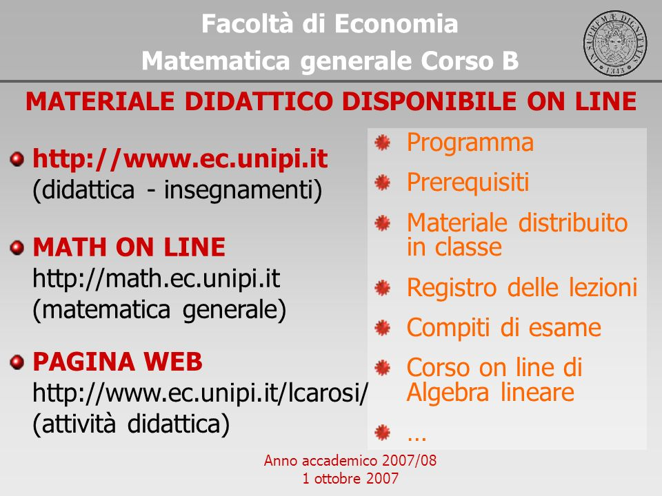 Matematica generale Corso B MATERIALE DIDATTICO DISPONIBILE ON LINE