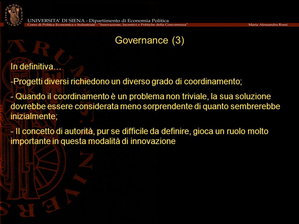Governance (3) In definitiva…